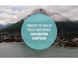 MINISTRY OF HEALTH PRESS CONFERENCE: VACCINATION CAMPAIGN