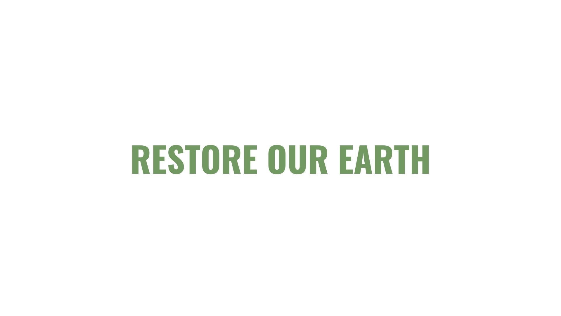 Restore our Earth Earth Day